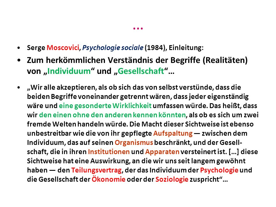 … Serge Moscovici, Psychologie sociale (1984), Einleitung: