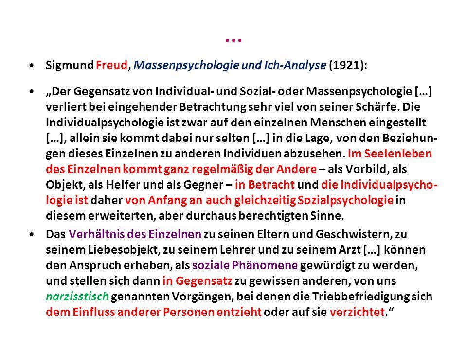 … Sigmund Freud, Massenpsychologie und Ich-Analyse (1921):