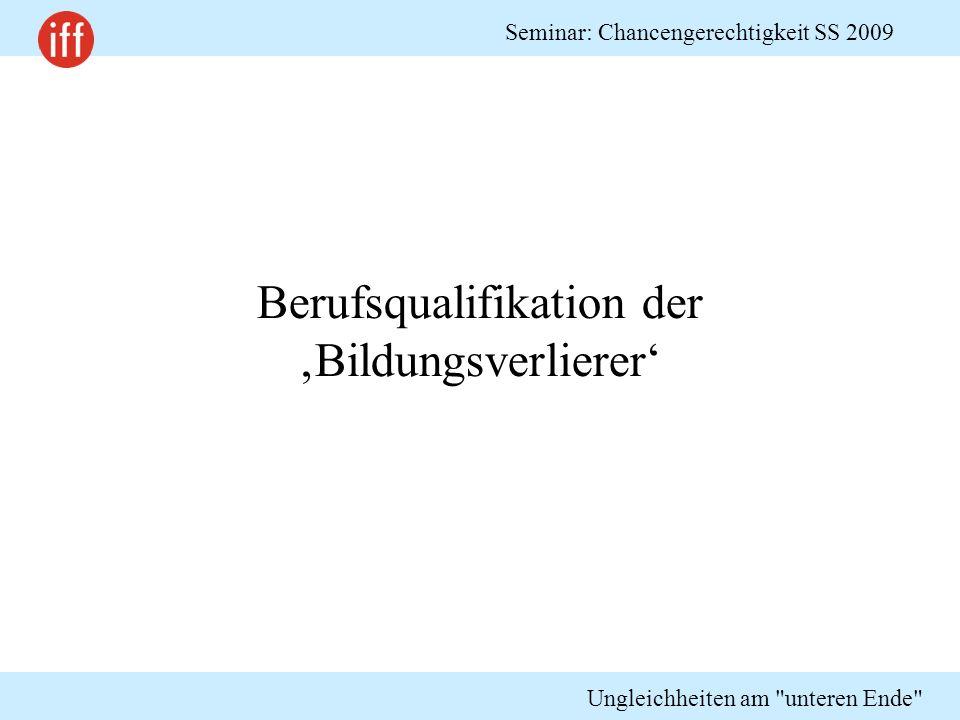 Berufsqualifikation der 'Bildungsverlierer'