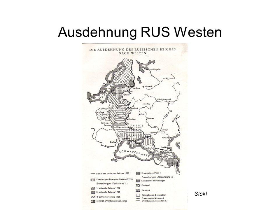 Ausdehnung RUS Westen Stökl