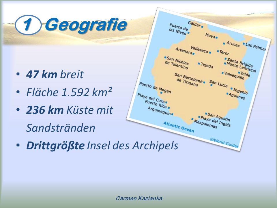 1 Geografie 47 km breit Fläche 1.592 km² 236 km Küste mit Sandstränden