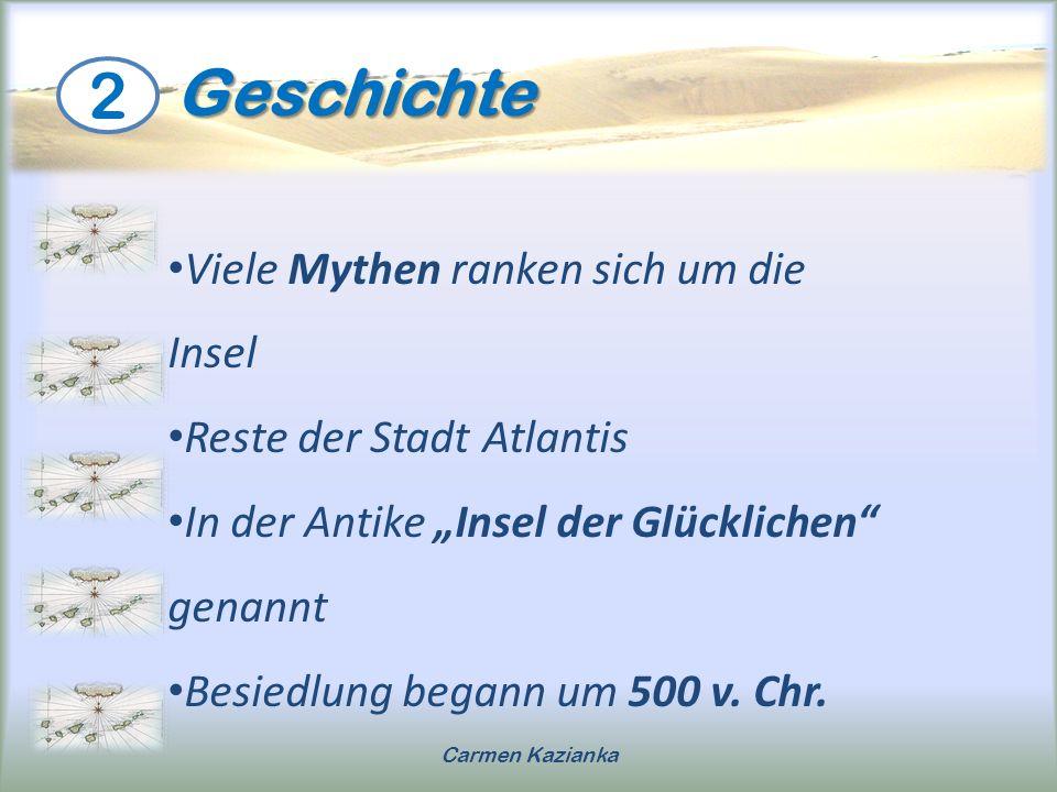 Geschichte 2 Viele Mythen ranken sich um die Insel