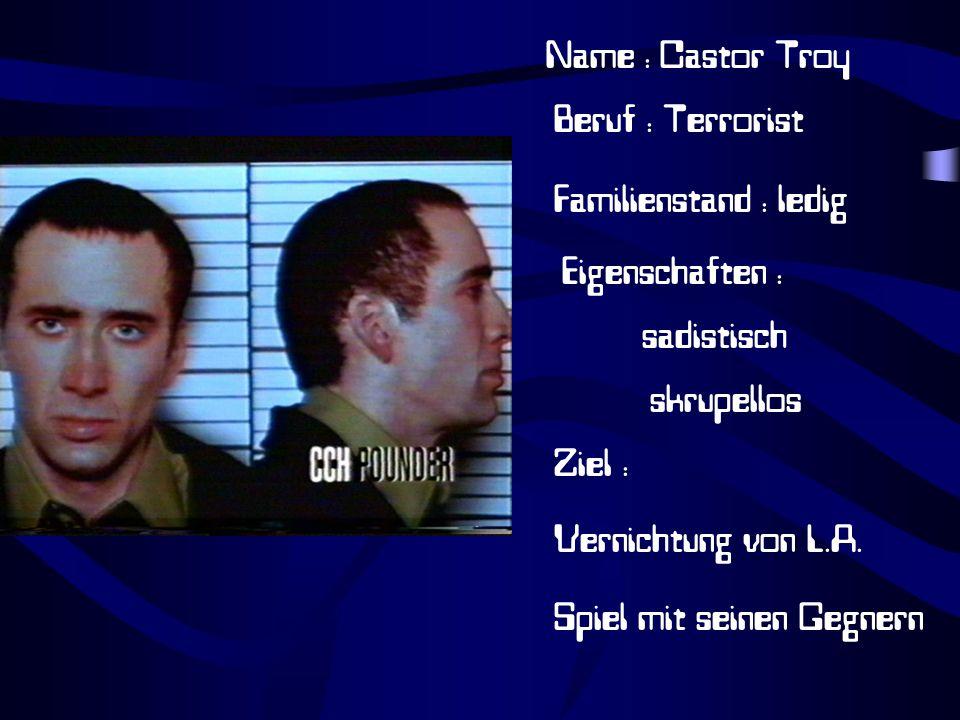 Name : Castor Troy Beruf : Terrorist. Familienstand : ledig. Eigenschaften : sadistisch. skrupellos.
