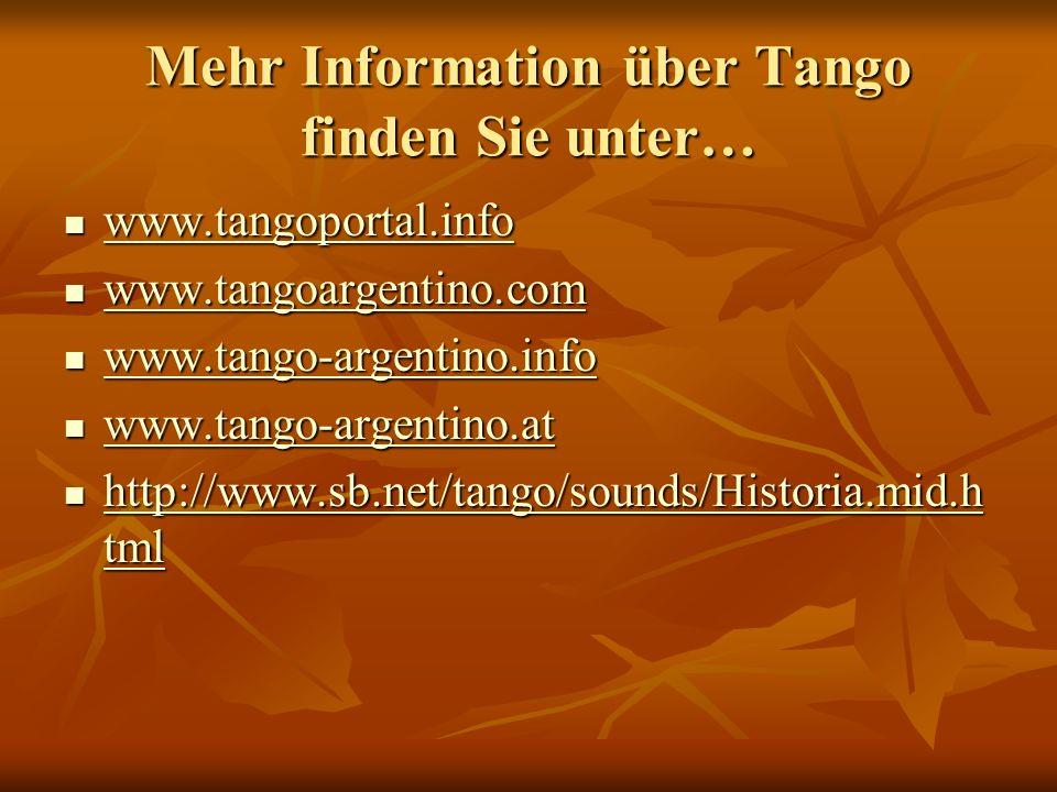 Mehr Information über Tango finden Sie unter…