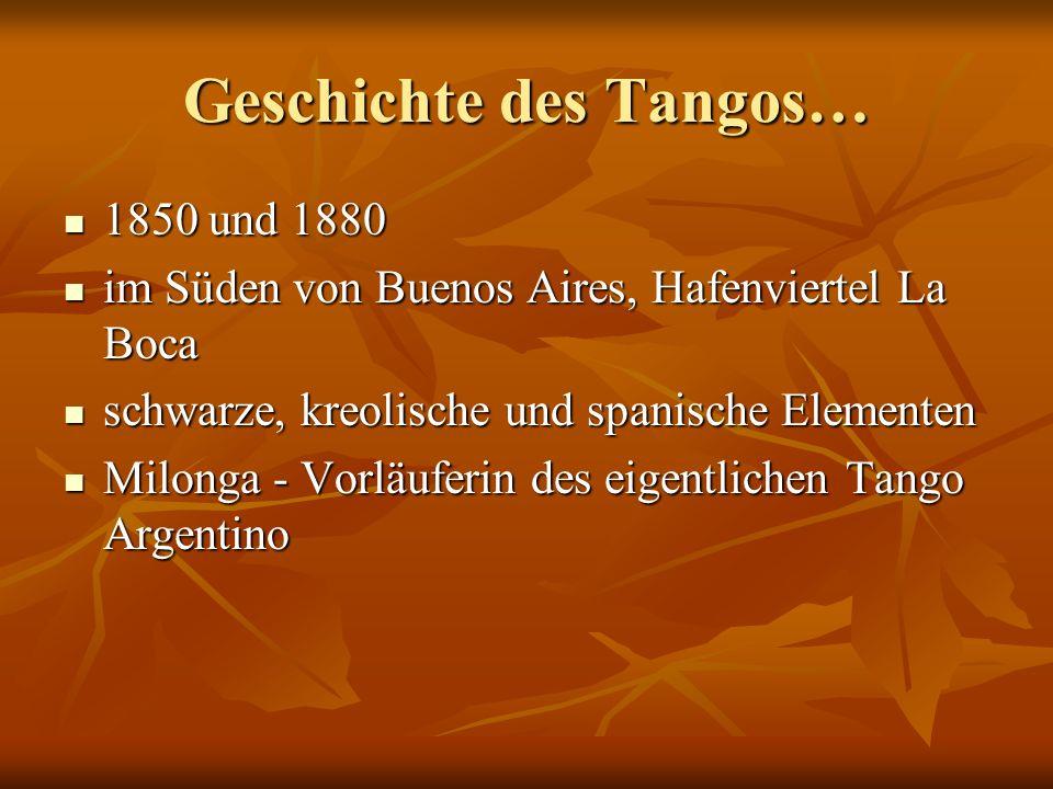 Geschichte des Tangos…