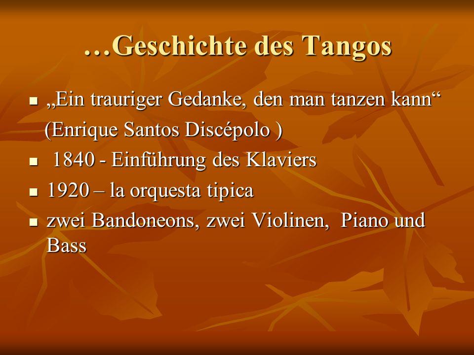 …Geschichte des Tangos