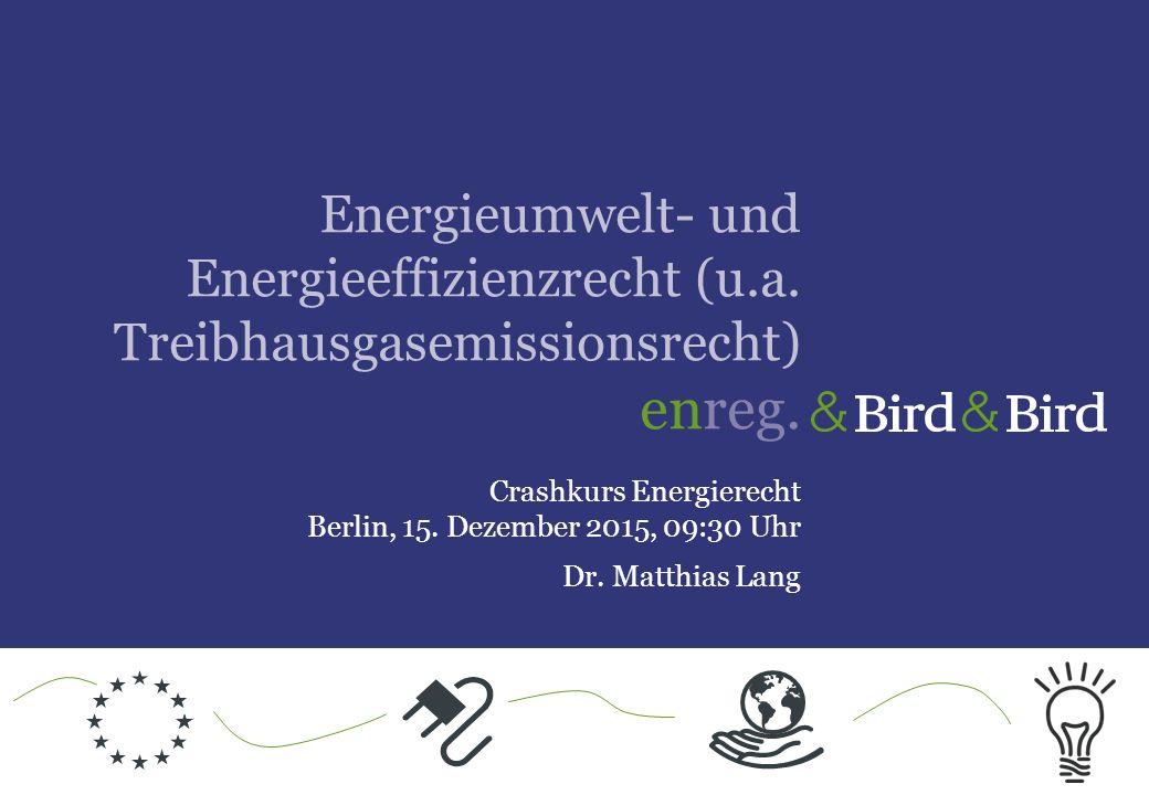 Energieumwelt- und Energieeffizienzrecht (u. a