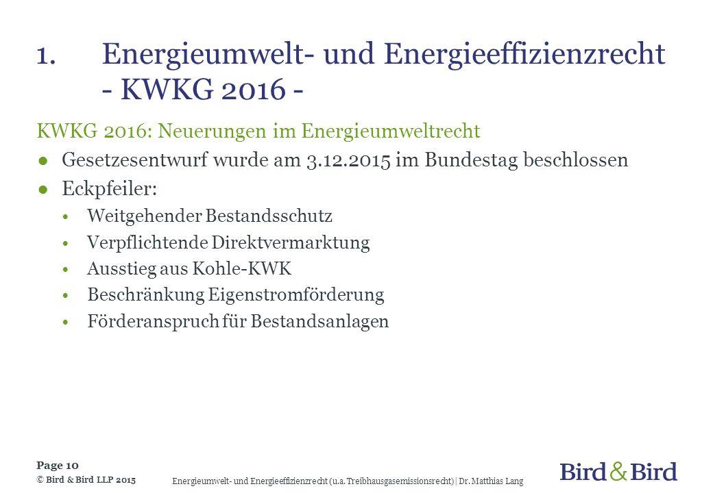 1. Energieumwelt- und Energieeffizienzrecht - KWKG 2016 -