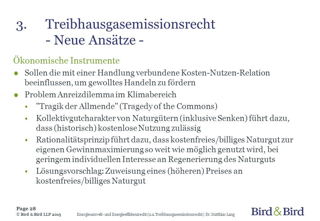 3. Treibhausgasemissionsrecht - Neue Ansätze -