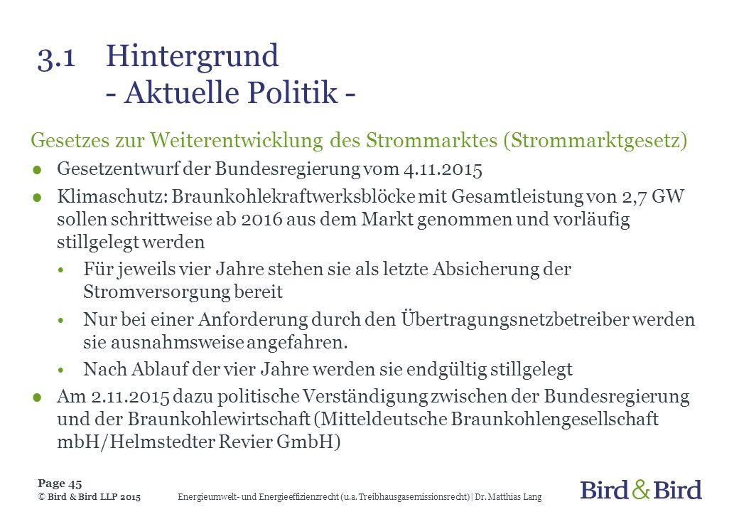 3.1 Hintergrund - Aktuelle Politik -