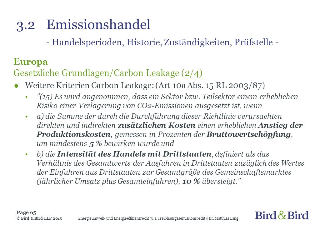 3.2 Emissionshandel - Handelsperioden, Historie, Zuständigkeiten, Prüfstelle -