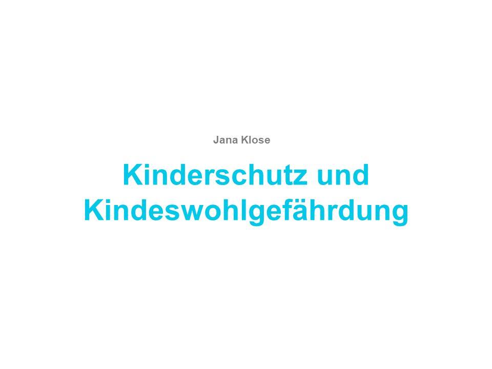 Kinderschutz und Kindeswohlgefährdung