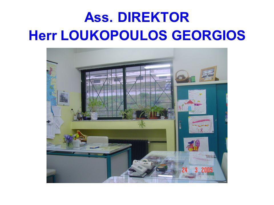 Ass. DIREKTOR Herr LOUKOPOULOS GEORGIOS