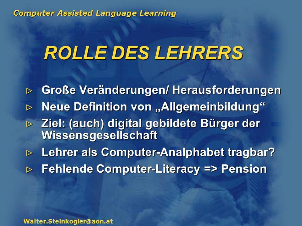ROLLE DES LEHRERS Große Veränderungen/ Herausforderungen