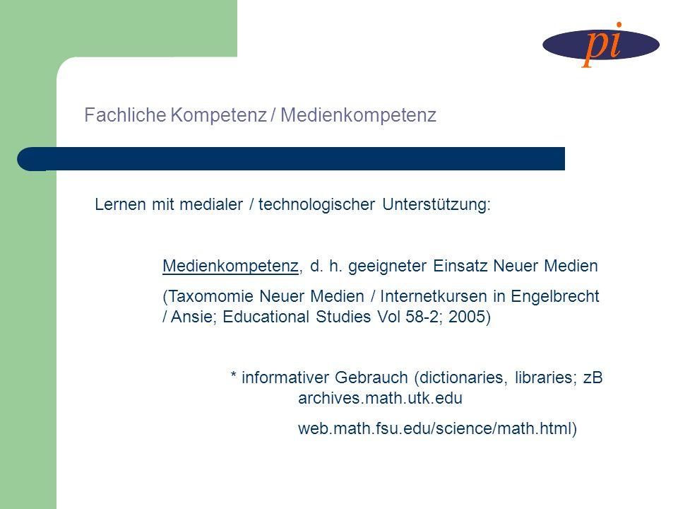 Fachliche Kompetenz / Medienkompetenz