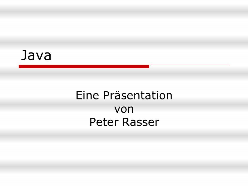 Eine Präsentation von Peter Rasser