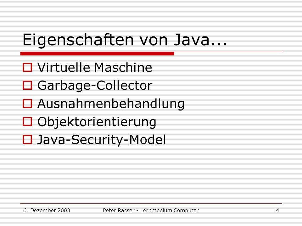 Eigenschaften von Java...