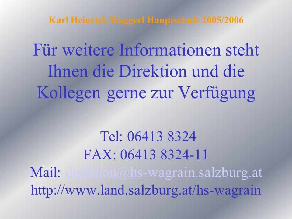 Karl Heinrich Waggerl Hauptschule 2005/2006