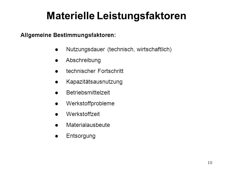 Materielle Leistungsfaktoren