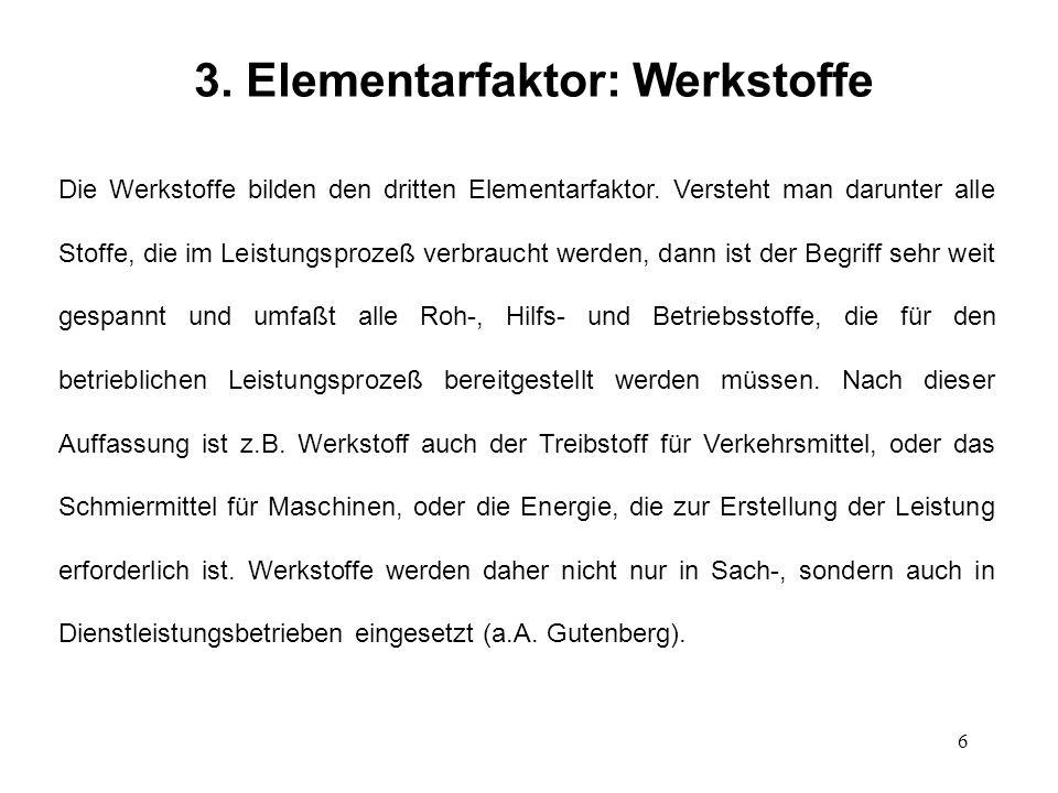 3. Elementarfaktor: Werkstoffe