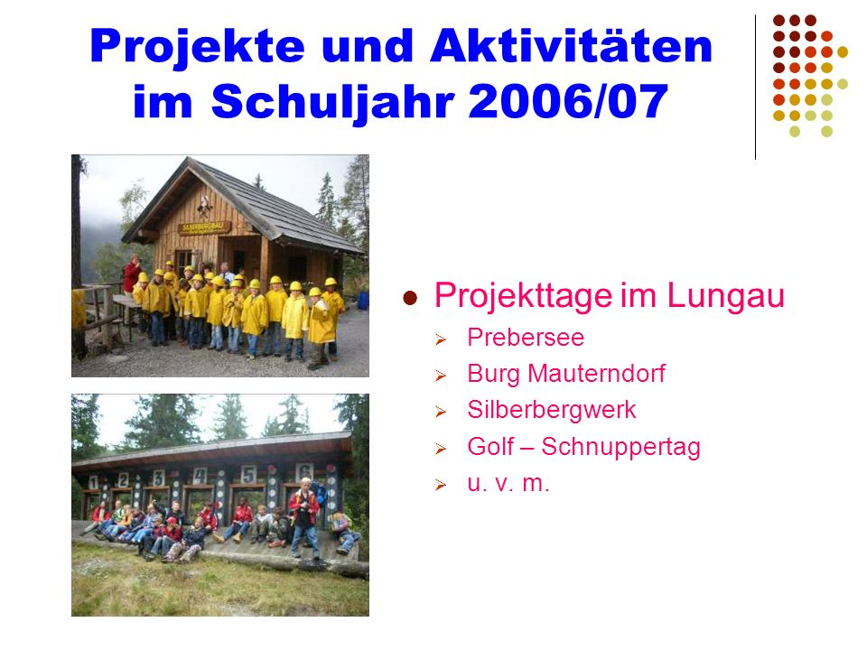 Projekte und Aktivitäten im Schuljahr 2006/07