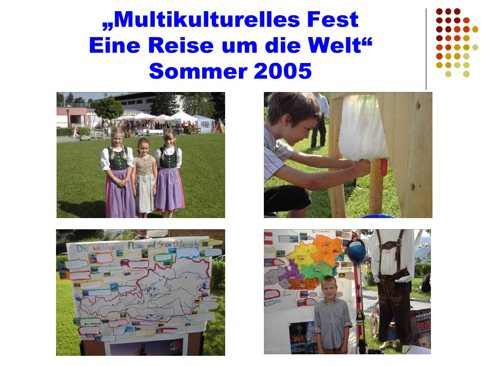 """""""Multikulturelles Fest Eine Reise um die Welt Sommer 2005"""