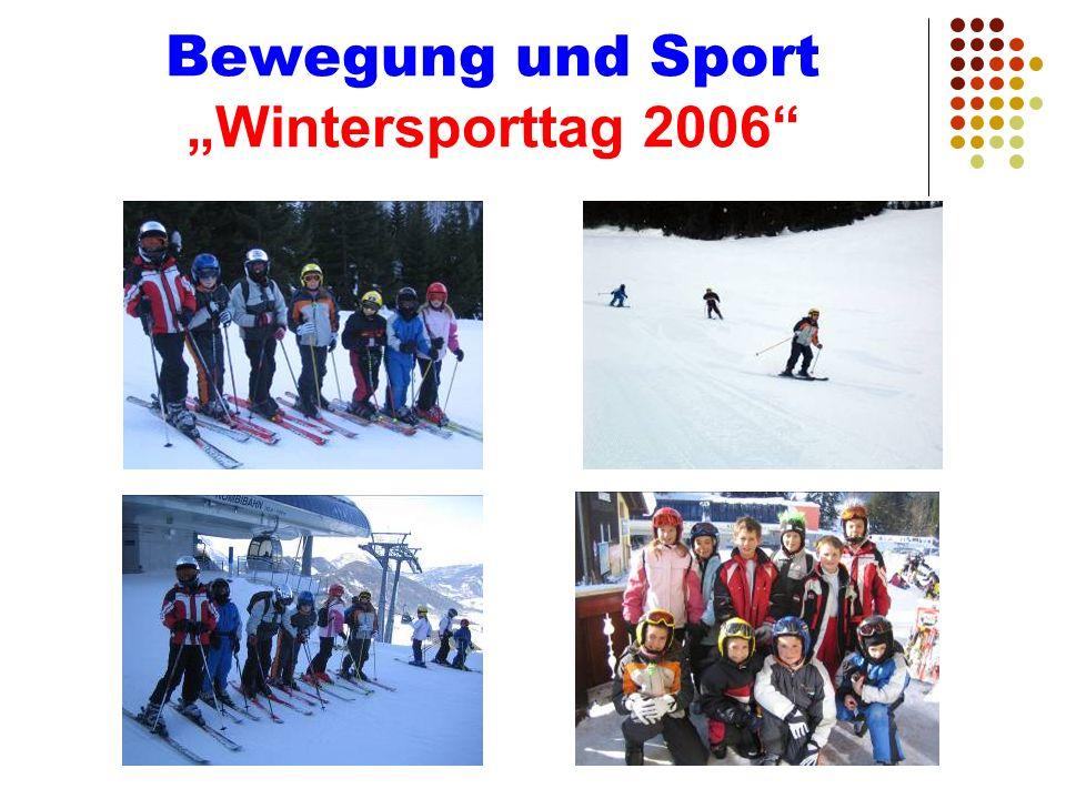 """Bewegung und Sport """"Wintersporttag 2006"""