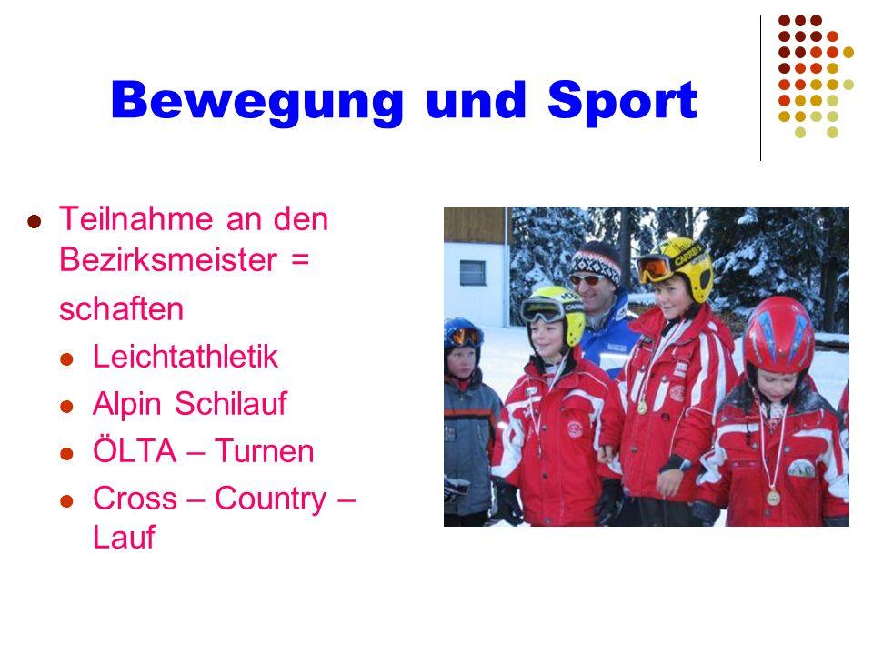 Bewegung und Sport Teilnahme an den Bezirksmeister = schaften