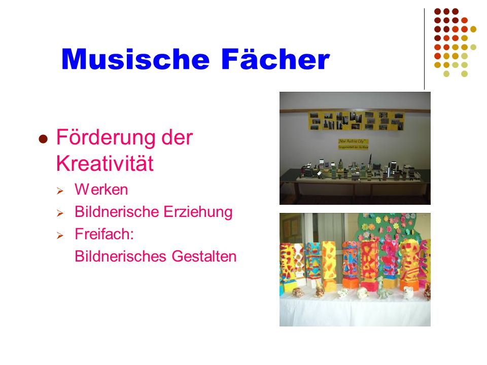 Musische Fächer Förderung der Kreativität Werken