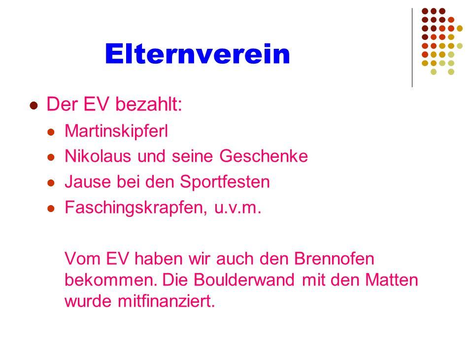 Elternverein Der EV bezahlt: Martinskipferl