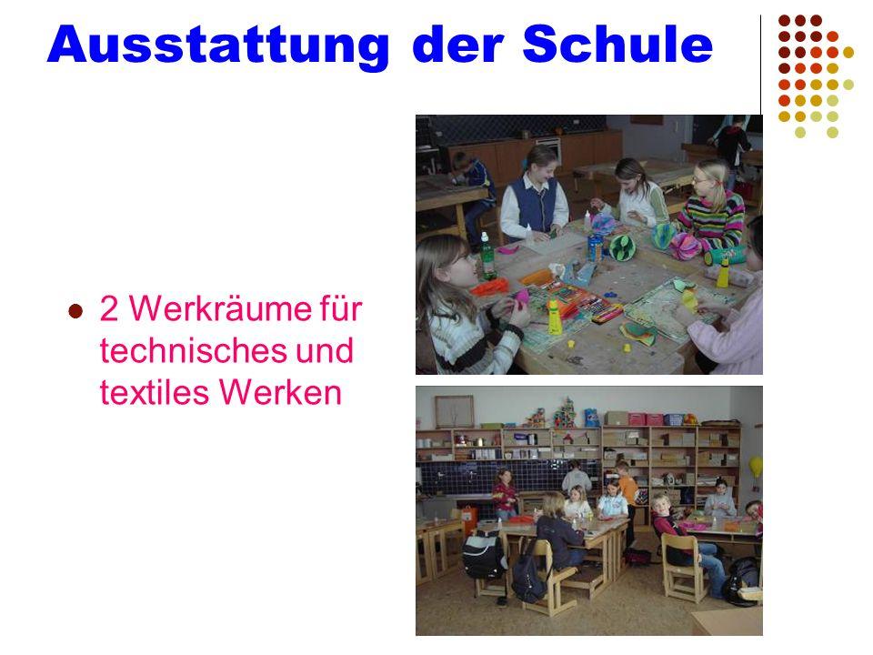 Ausstattung der Schule
