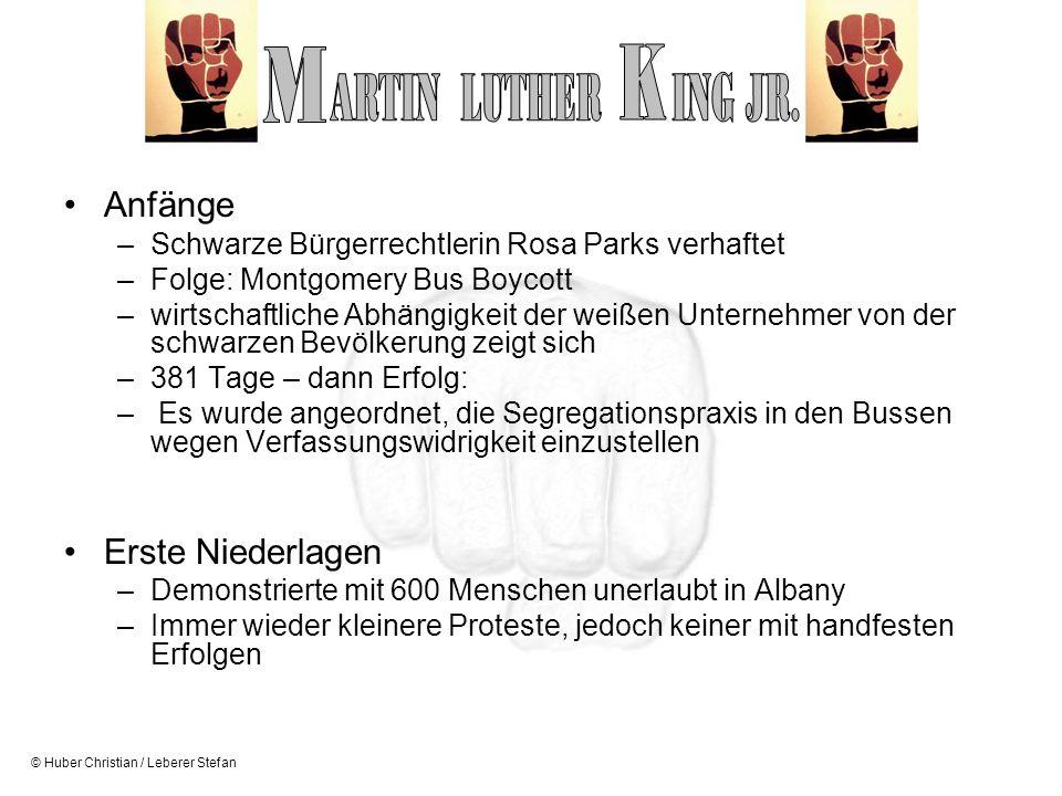 M K ARTIN LUTHER ING JR. Anfänge Erste Niederlagen