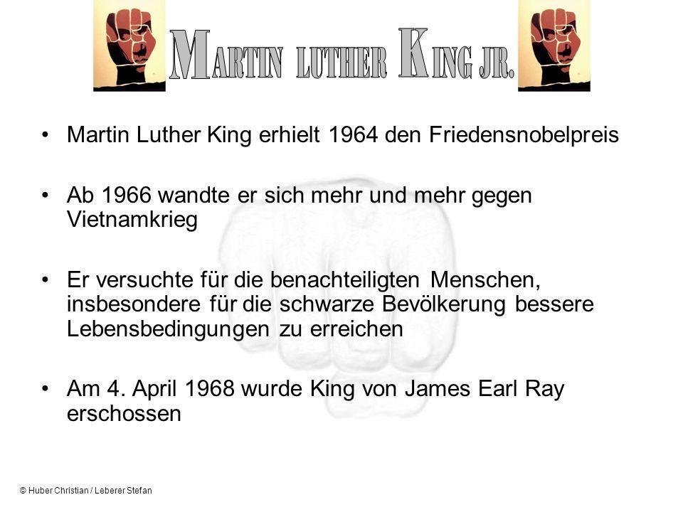 M K. ARTIN LUTHER ING JR. Martin Luther King erhielt 1964 den Friedensnobelpreis. Ab 1966 wandte er sich mehr und mehr gegen Vietnamkrieg.
