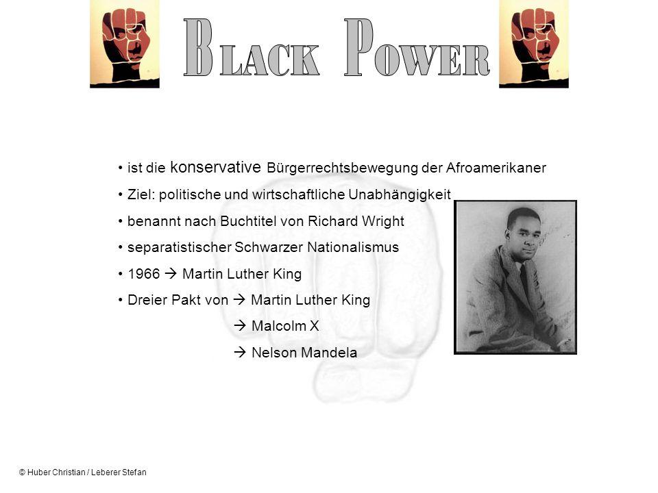 B P. LACK OWER. ist die konservative Bürgerrechtsbewegung der Afroamerikaner. Ziel: politische und wirtschaftliche Unabhängigkeit.