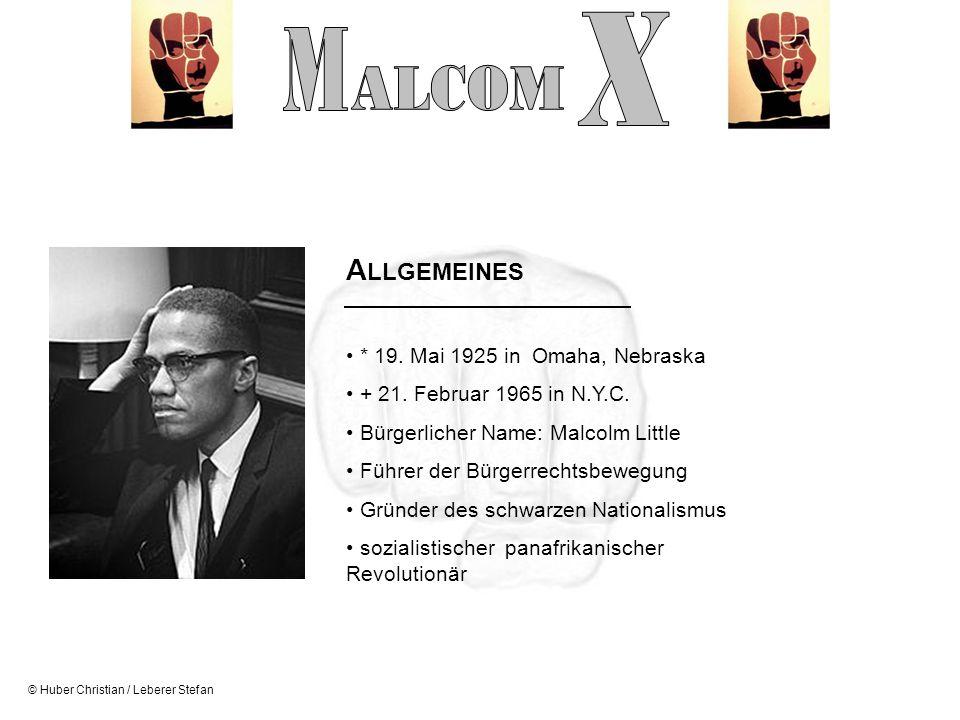 X M ALCOM ALLGEMEINES * 19. Mai 1925 in Omaha, Nebraska