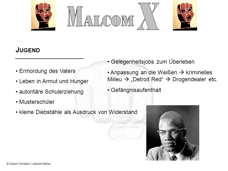 X M ALCOM JUGEND Ermordung des Vaters Gelegenheitsjobs zum Überleben