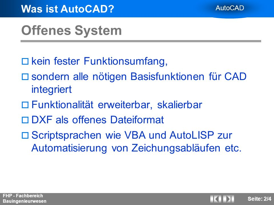 Offenes System kein fester Funktionsumfang,