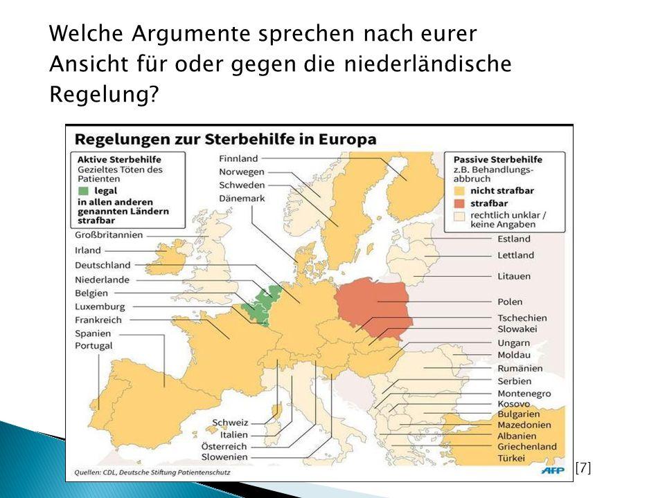 Welche Argumente sprechen nach eurer Ansicht für oder gegen die niederländische Regelung