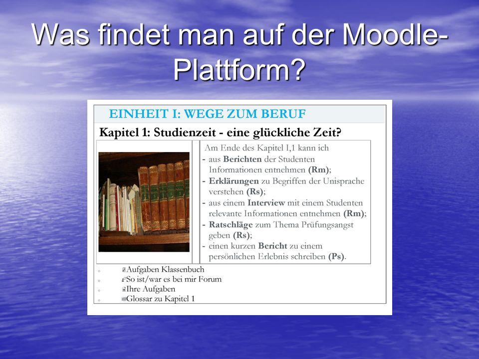 Was findet man auf der Moodle-Plattform
