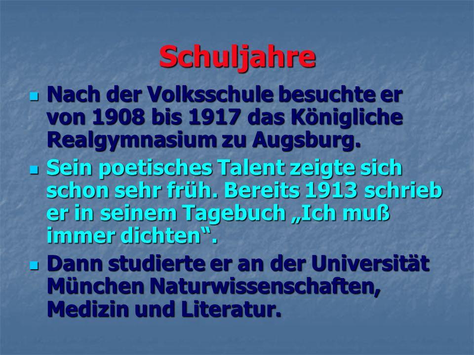 Schuljahre Nach der Volksschule besuchte er von 1908 bis 1917 das Königliche Realgymnasium zu Augsburg.