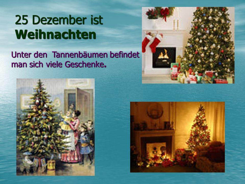 25 Dezember ist Weihnachten