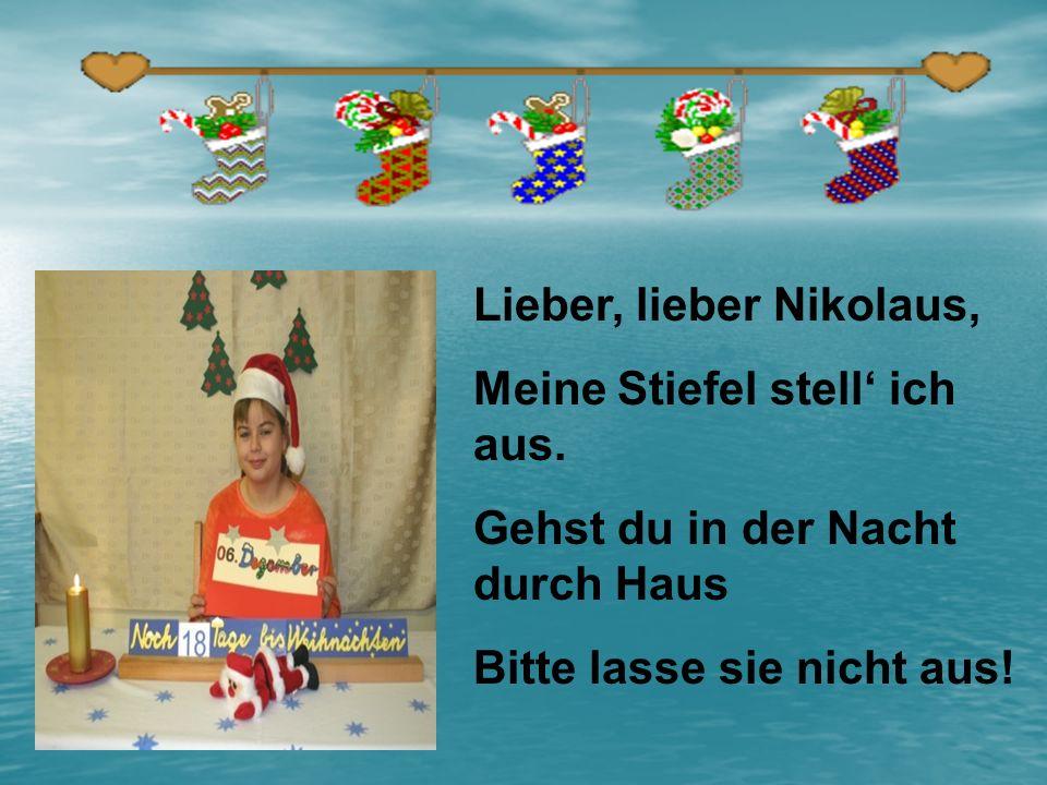 Lieber, lieber Nikolaus,