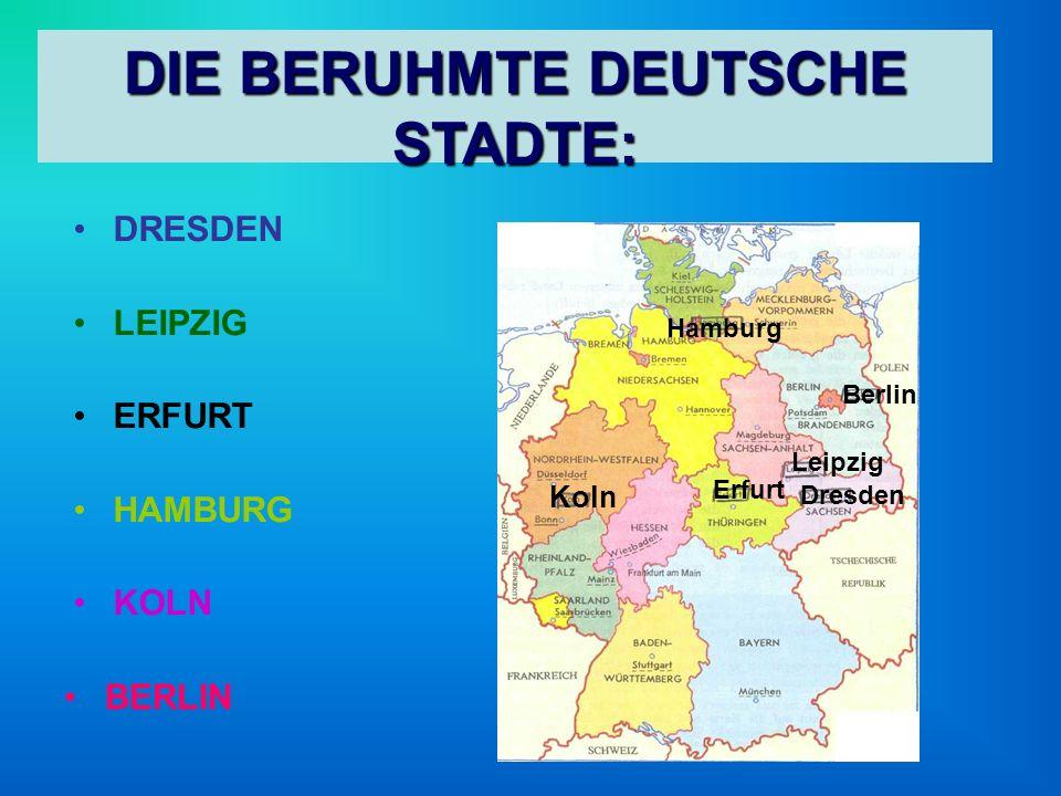 DIE BERUHMTE DEUTSCHE STADTE: