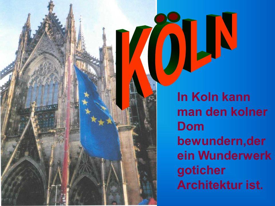 KOLN In Koln kann man den kolner Dom bewundern,der ein Wunderwerk goticher Architektur ist.