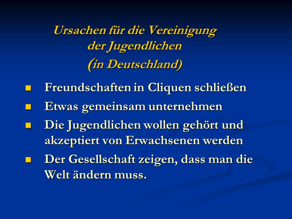 Ursachen für die Vereinigung der Jugendlichen (in Deutschland)