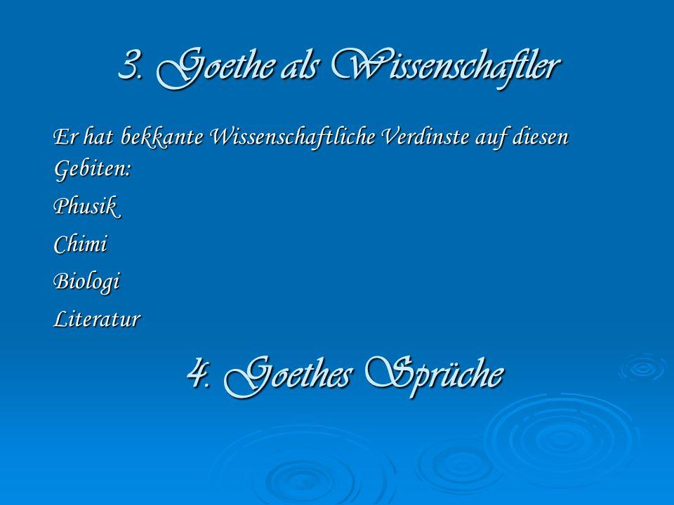 3. Goethe als Wissenschaftler