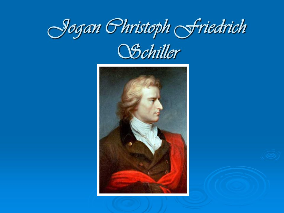 Jogan Christoph Friedrich Schiller