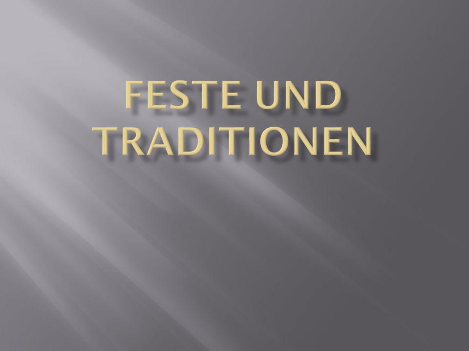 Feste und Traditionen