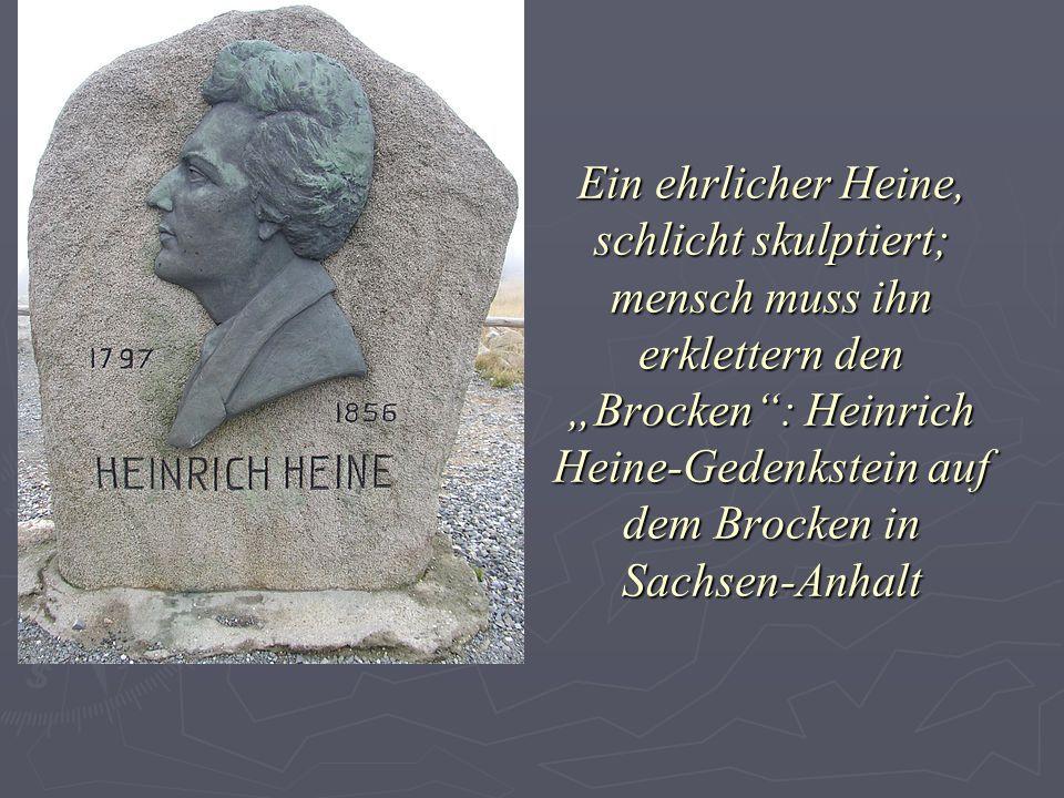 """Ein ehrlicher Heine, schlicht skulptiert; mensch muss ihn erklettern den """"Brocken : Heinrich Heine-Gedenkstein auf dem Brocken in Sachsen-Anhalt"""