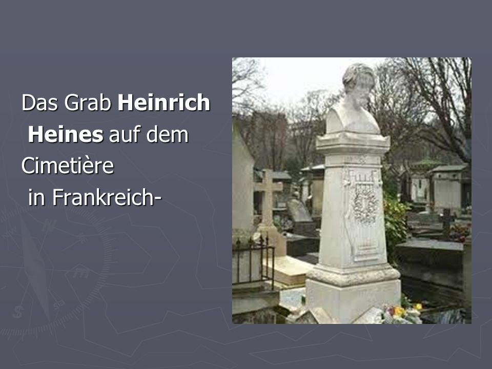 Das Grab Heinrich Heines auf dem Cimetière in Frankreich-